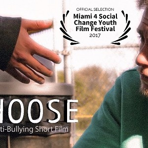 """Choose"" - Short Film on Anti-bullying"